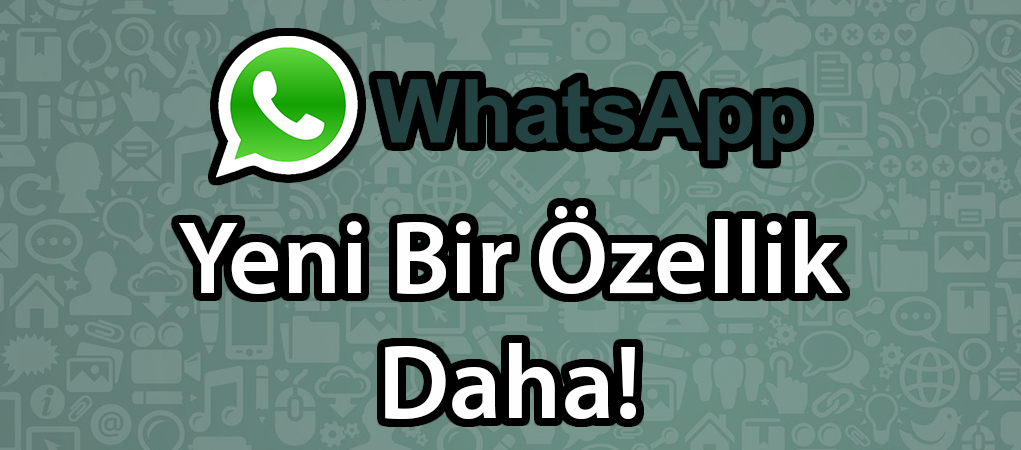 WhatsApp'a Kişi Etiketleme Özelliği Geliyor