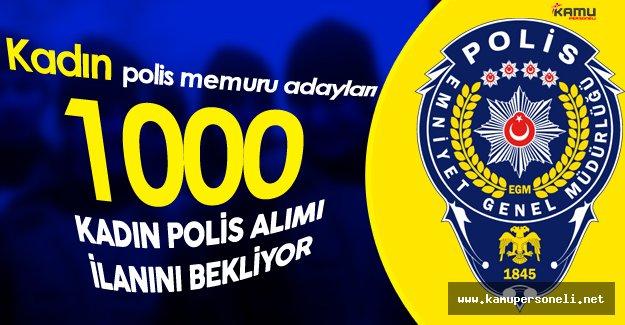 1000 Kadın 9 Bin Erkek Polis Memuru Alımı için Gözler Polis Akademisi Başkanlığı'nda
