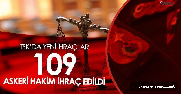 109 Askeri Hakim Meslekten İhraç Edildi