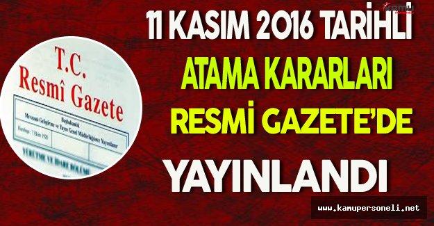 11 Kasım 2016 Tarihli Atama Kararları Resmi Gazete'de Yayınlandı