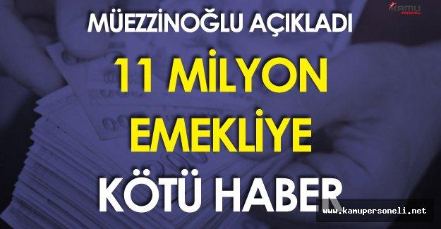 11 Milyon Emekliyi Üzecek Haber Bakan Müezzinoğlu'ndan Geldi