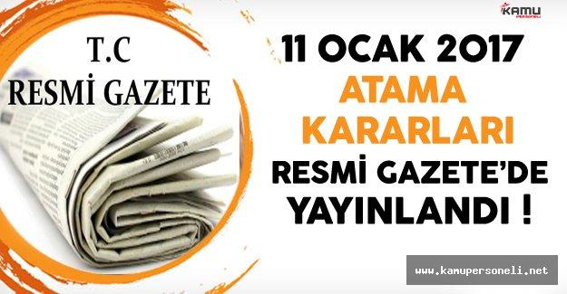 11 Ocak 2017 Tarihli Atama Kararları Resmi Gazete'de Yayınlandı