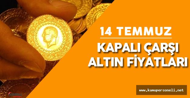 14 Temmuz Kapalıçarşı Altın Fiyatları ( 24 Ayar Külçe Altın, 22 Ayar Bilezik , Tam Altın Fiyatları)