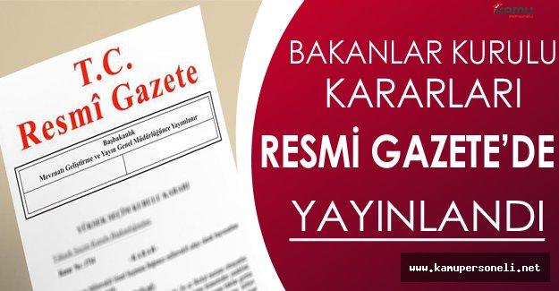 15 Kasım 2016 Bakanlar Kurulu Kararları Resmi Gazete'de Yayınlandı