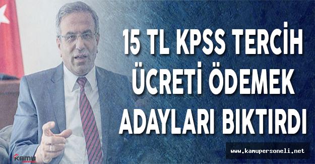 15 TL Tercih Ücreti Ödemek KPSS Adaylarını Bıktırdı