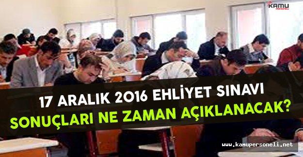 17 Aralık 2016 Ehliyet Sınavı Sonuçları Ne Zaman Açıklanacak ?