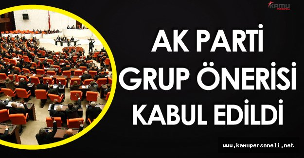 17 Kasım 2016 TBMM Genel Kurulunda AK Partinin Önerisi Kabul Edildi