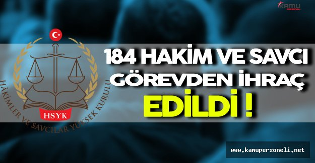 184 Hakim ve Savcı HSYK Tarafından Açığa Alındı