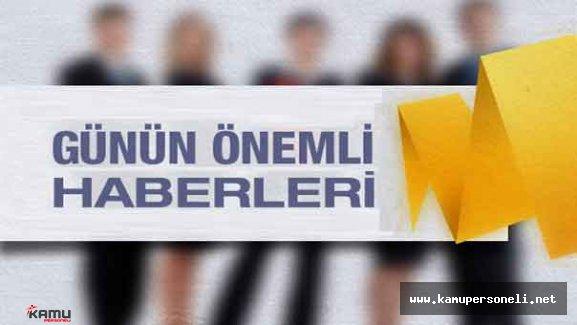 1 Temmuz Türkiye ve Dünya Gündeminden Başlıklar