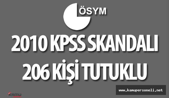 2010 KPSS Sorularının Sızdırılması Soruşturmasında 206 Kişi Tutuklu Bulunuyor