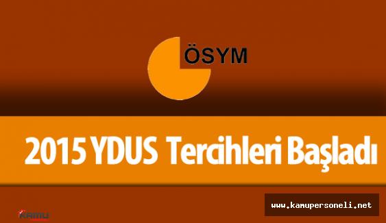 2015 YDUS Tercih İşlemleri Başladı