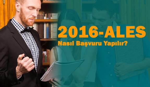 2016 ALES Başvuruları Nasıl Yapılır?