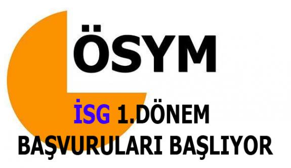 2016 İSG 1. Dönem Sınavı Başvuruları Başlıyor