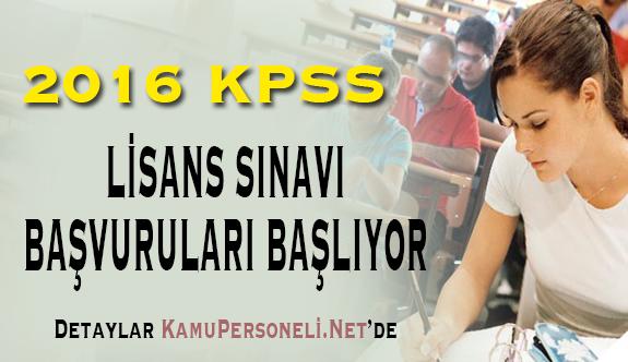 2016 KPSS Lisans Sınavı Başvuruları Başlıyor