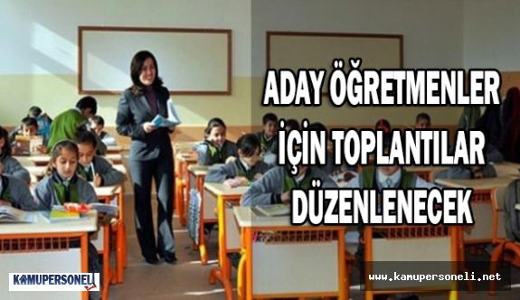 Aday Öğretmenler İçin Toplantılar Düzenlenecek
