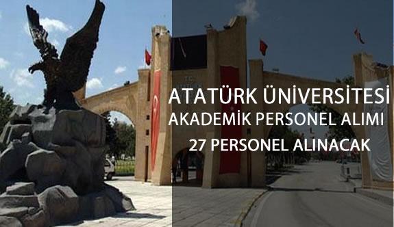 Atatürk Üniversitesi 27 Akademik Personel Alıyor