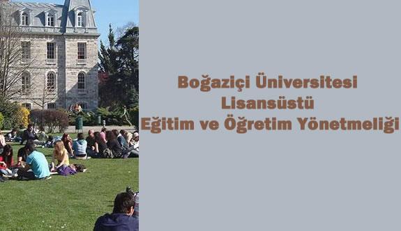 Boğaziçi Üniversitesi Lisansüstü Eğitim ve Öğretim Yönetmeliği