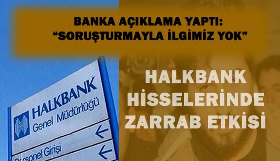 """Halkbank'tan """"Zarrab"""" Açıklaması :""""Soruşturma Bizimle İlgisiz"""""""