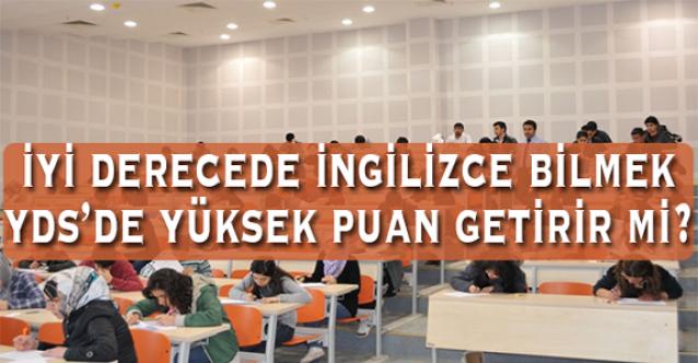 İyi İngilizce bilmek, yüksek YDS puanı almak için yeterli midir?