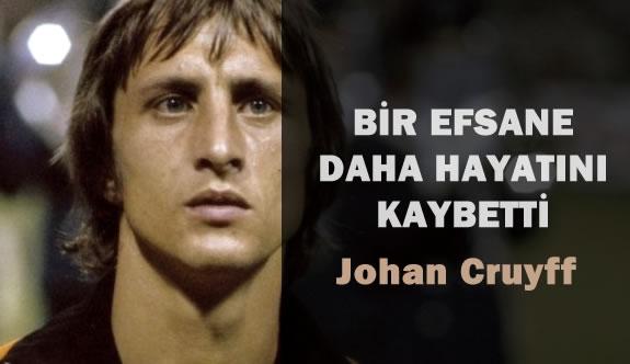 Johan Cruyff Hayatını Kaybetti