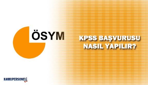 KPSS Başvuruları Yarın Sona Eriyor! - KPSS Başvuruları Nasıl Yapılır?