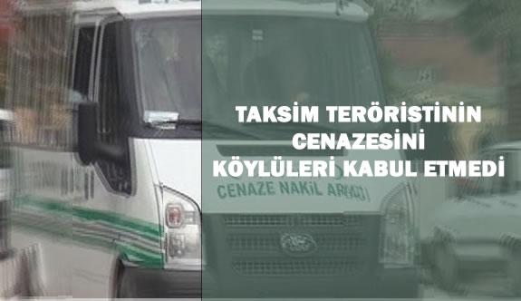 Taksim Canisinin  Cenazesini Köylüleri Kabul Etmedi