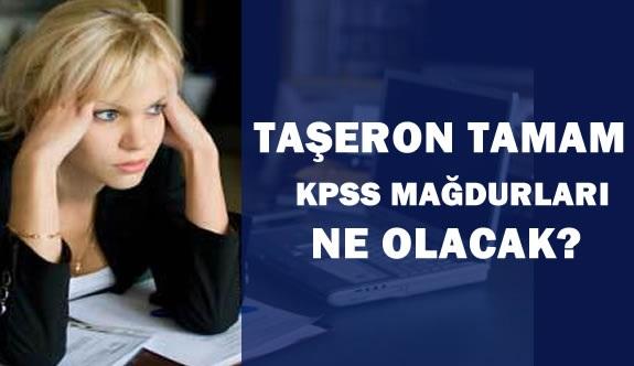 Taşerona Kadro Tamam, KPSS Mağdurları Ne Olacak?