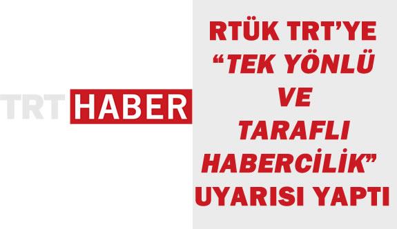 TRT Taraflı Yayıncılık Yapıyor Uyarısı