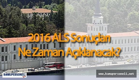 2016 ALS Sınav Sonuçları Ne Zaman Açıklanacak ( Sınav Sonuçları Açıklandığı Anda Bildirim Alın )