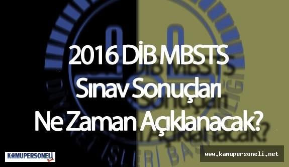 2016 DİB MBSTS Sınav Sonuçları Ne Zaman Açıklanacak