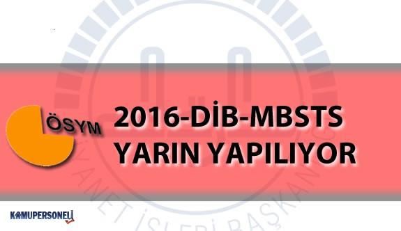 2016 DİB MBSTS Yarın Gerçekleşecek! Sınav Hakkında Bilmeniz Gerekenler