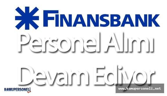 2016 Finansbank Personel Alımı Devam Ediyor