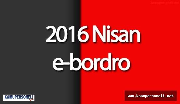 2016 Nisan Ayı e-Bordro Yayımlandı ( Yeni e-Devlet Şifresi Nasıl Alınır)