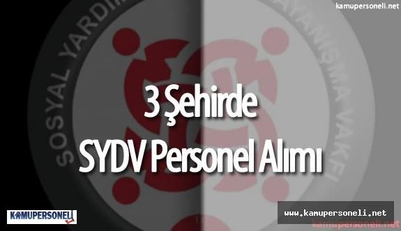 3 Şehirde SYDV Personel Alımı Yapılacak