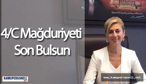 4/C Mağduriyeti İçin CHP Milletvekili Didem Engin'den Açıklama