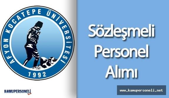 Afyon Kocatepe Üniversitesi Sözleşmeli Personel Alımı Yapacak