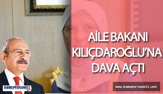 Aile ve Sosyal Politikalar Bakanı Sema Ramazanoğlu'ndan Kemal Kılıçdaroğlu'na Dava
