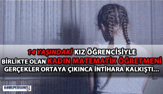 Ankara'da Kadın Öğretmen Kız Öğrencisine Cinsel İstismarda Bulundu