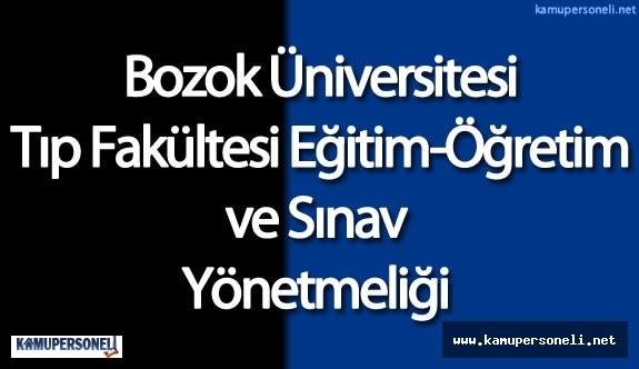 Bozok Üniversitesi Tıp Fakültesi Eğitim-Öğretim ve Sınav Yönetmeliği
