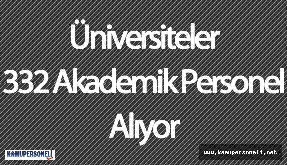 """Devlet Personel Başkanlığı (DPB) : """" Üniversiteler 332 Akademik Personel Alımı Yapacak"""""""