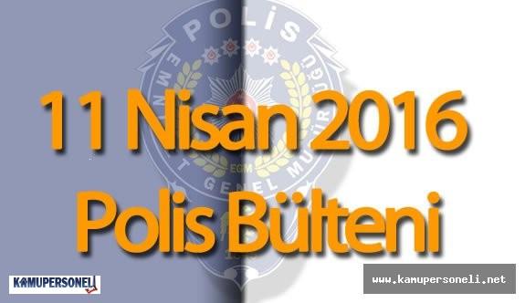 Emniyet Genel Müdürlüğü 11 Nisan Polis Bülteni ( Adana Yüreğir'de Cinayet!)