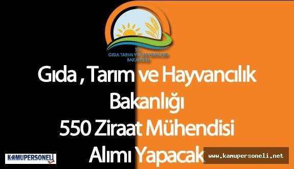 Gıda Tarım ve Hayvancılık Bakanlığı 550 Ziraat Mühendisi Alımı Yapacak