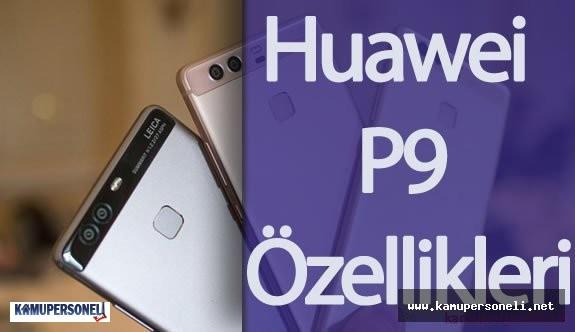 Huawei P9 Türkiye'ye Gelecek Mi? ( Huawei P9 ve Huawei P9 Plus Fiyatı , Özellikleri )