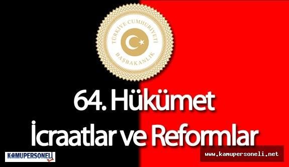 Hükümetin İcraatları ve Reformları Tek Bir İnternet Sayfasında