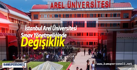 İstanbul Arel Üniversitesi Sınav Yönetmeliğinde Değişiklik