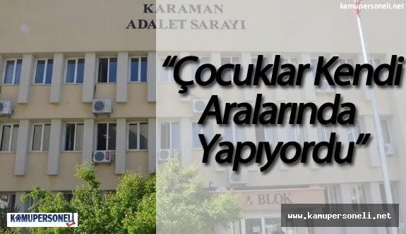 Karaman'da Ensar Vakfı'nda Yaşanan Cinsel İstismar Skandalının Sanığı Hakim Karşısında