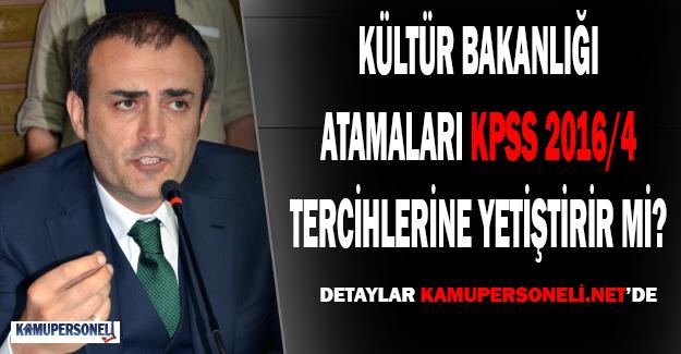 Kültür Bakanlığı, Atamaları KPSS 2016/4 Tercihlerine Yetiştirir Mi?