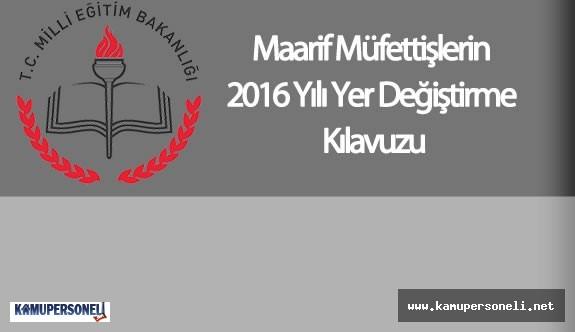 Maarif Müfettişlerin 2016 Yılı Yer Değiştirme Kılavuzu Yayımlandı