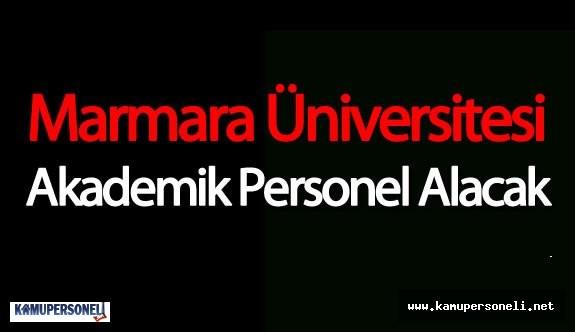 Marmara Üniversitesi 45 Akademik Personel Alacak
