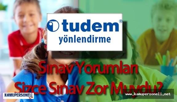TUDEM Türkiye Geneli Yönlendirme Sınav Soruları ve Cevapları ( Sınav Zor Muydu , Kolay Mıydı, Yorumlar)